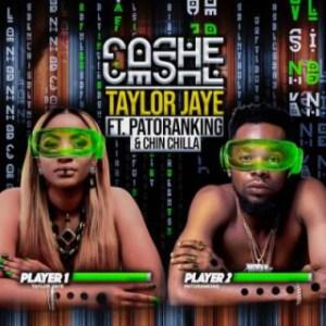 Taylor Jaye Cashe - Cashe ft. Chin Chilla & Patoranking